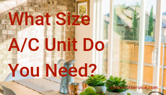 What Size A/C Unit Do You Need?