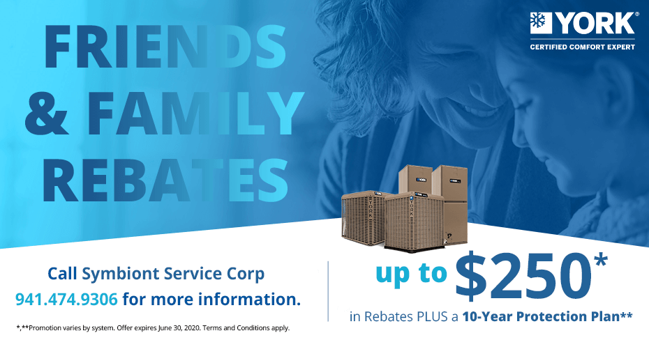 YORK Friends and Family Rebates - up to $250 plus a 10 year protection plan