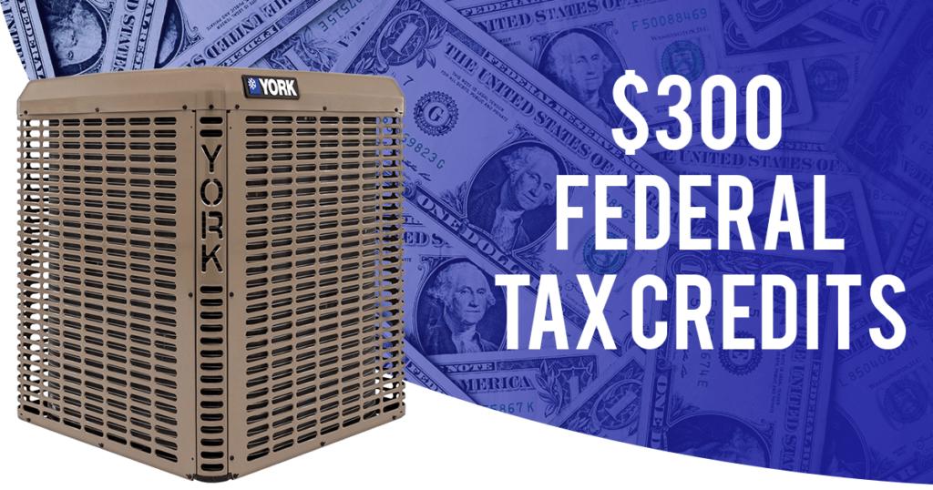 $300 Federal Tax Credits