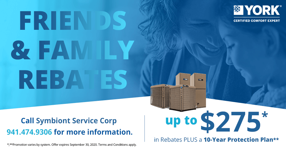 YORK Friends and Family Rebates - up to $275 plus a 10 year protection plan