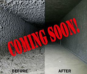 Duct cleaning - before and after photo with text reading Coming Soon